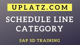 Configuration of Schedule Line Category | SAP SD | SAP Sales and Distribution Certification Training