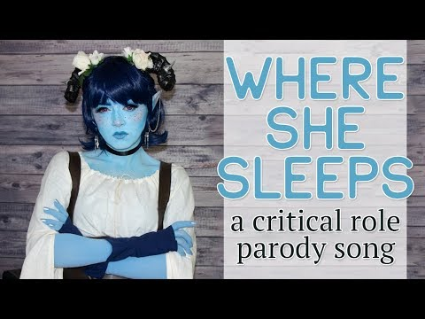 "Where She Sleeps — A Critical Role // ""Before He Cheats"" Parody"