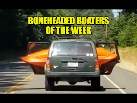 Boneheaded Boaters of the Week   Boat Launch