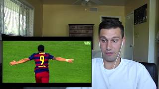 Thanks for watching! Down in the comments let me know what else you want to see me react to and hit that LIKE button! Subscribe for more!! Messi Suarez Neyma...