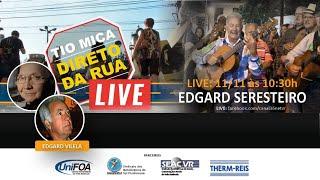 LIVE COM EDGAR VILLELA E MAURO SANTOS - SERESTEIROS