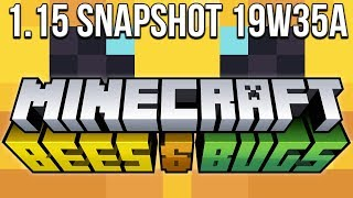 Minecraft 1.15 Snapshot 19w35a The Bees & Bugs Update?