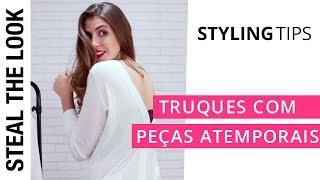 Truques com Peças Atemporais | Steal The Look Styling Tips