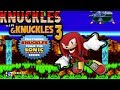 KNUCKLES KNUCKLES AND KNUCKLES!|2 DAYS UNTIL SONIC MANIA!|ROAD TO 600 SUBSCRIBERS!|