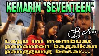 Video KEMARIN 🔥Lagu SEVENTEEN Membuat penonton terhibur bagaikan panggung besar.. Di busker Malaysia MP3, 3GP, MP4, WEBM, AVI, FLV Maret 2019