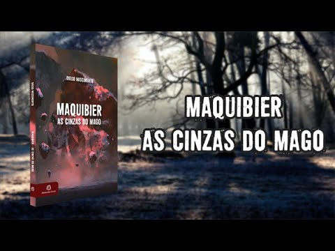 Maquibier | As cinzas do mago - Book Trailer
