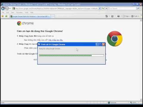 Hướng dẫn cài đặt trình duyệt web Google Chrome