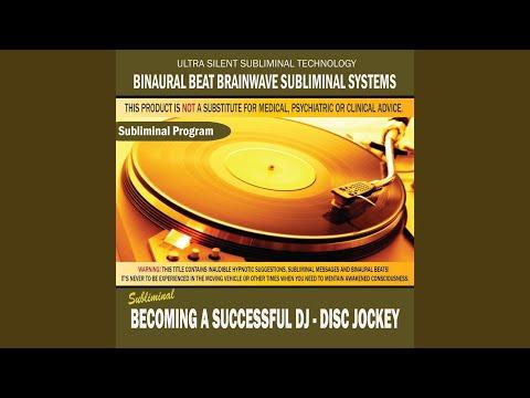 Becoming a Successful DJ: Disc Jockey
