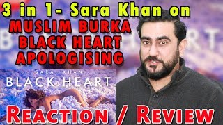 Video 18+ | Angry Reaction on Sara Khan BLACK HEART song | MUSLIM BURKA | APOLOGY MP3, 3GP, MP4, WEBM, AVI, FLV Desember 2018