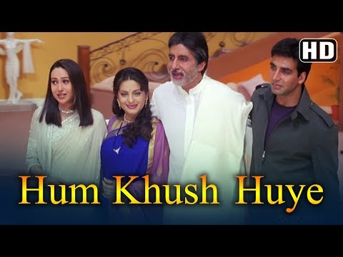 Hum Khush Huye (HD) - Ek Rishtaa: The Bond Of Love Song- Amitabh Bachchan -Akshay Kumar -Juhi Chawla