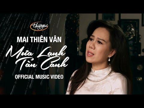 Mai Thiên Vân - Mưa Lạnh Tàn Canh (Official Music Video) - Thời lượng: 4 phút và 48 giây.
