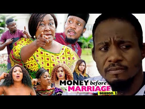 Money Before Marriage Season 1 - 2018 Latest Nigerian Nollywood Movie Full HD   YouTube Films