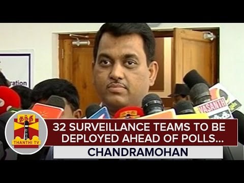 32-Surveillance-Teams-to-be-deployed-in-Chennai-ahead-of-Polls--Chandramohan--Thanthi-TV