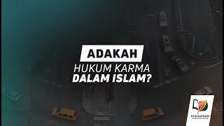 Adakah Hukum Karma dalam Islam?