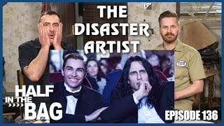 Video Half in the Bag Episode 136: The Disaster Artist MP3, 3GP, MP4, WEBM, AVI, FLV Agustus 2018
