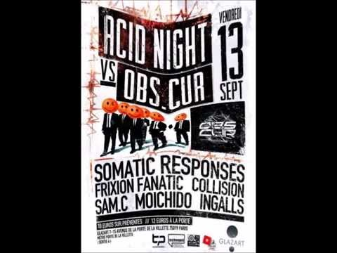 Somatic Responses : Paris Acid Set, September 2013