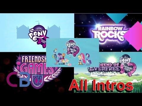 Equestria Girls ALL INTROS (Equestria Girls-Mini Series)