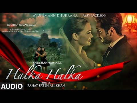 HALKA HALKA Full Audio Song | Rahat Fateh Ali Khan