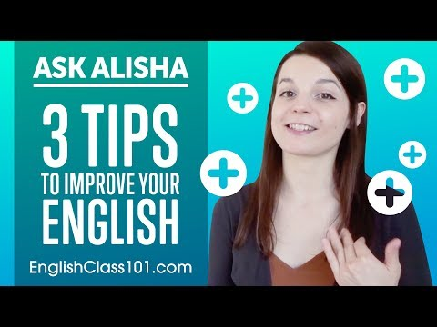 3 Easy Ways To Improve Your English Everyday!