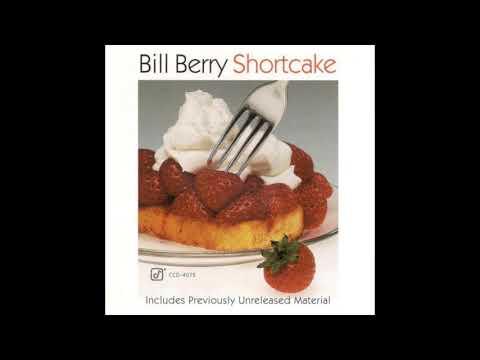 Bill Berry – Shortcake (Full Album)
