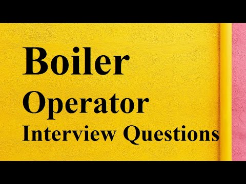 Boiler Operator Interview questions