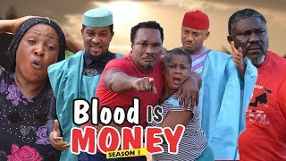 Video BLOOD IS MONEY 1 - 2018 LATEST NIGERIAN NOLLYWOOD MOVIES || TRENDING NOLLYWOOD MOVIES MP3, 3GP, MP4, WEBM, AVI, FLV Januari 2019