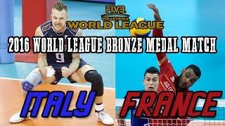 Video Italy vs  France BRONZE MEDAL MATCH   2016 World League Final   Full Match All Breaks Removed MP3, 3GP, MP4, WEBM, AVI, FLV November 2018