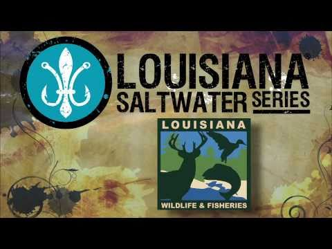 LDWF – 2011 LOUISIANA SALTWATER SERIES