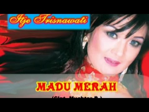 Itje Trisnawaty - Madu Merah (Official Music Video)