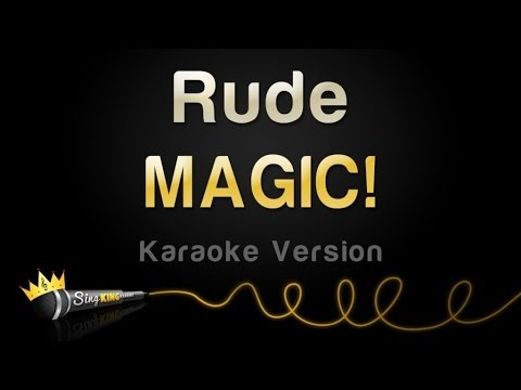 karaoke - For the latest and greatest in karaoke videos, please subscribe to the Sing King Karaoke channel here: http://bit.ly/119sKFQ Magic! - Rude (Karaoke Version) Learn your favourite songs and...