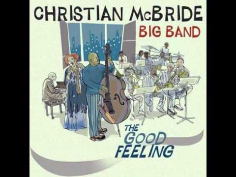 Christian McBride Big Band – Bluesin' In Alphabet City