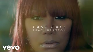 Traci Braxton - Last Call - YouTube