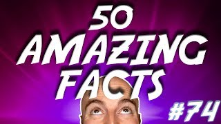 Video 50 AMAZING Facts to Blow Your Mind! #74 MP3, 3GP, MP4, WEBM, AVI, FLV Mei 2017