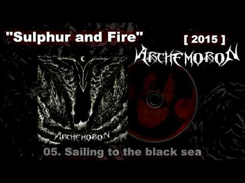 ARCHEMORON - Sulphur and Fire (2015)