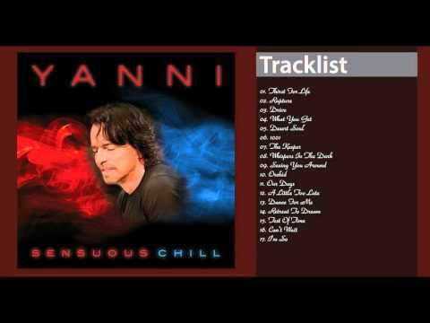 Yanni   Sensuous Chill   2016