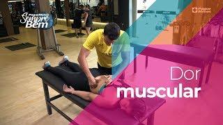 Dor muscular: O Que Causa E Como Prevenir