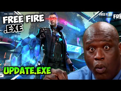 UPDATE.EXE - FREE FIRE.EXE (ff exe)