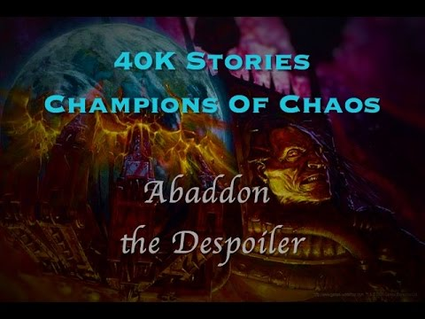 Champions of Chaos: Abaddon the Despoiler (40k Stories)