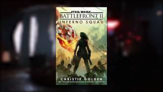Learn more about Inferno Squad in Battlefront 2's prequel novel