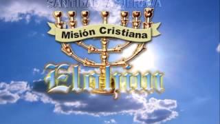 Mision Cristiana Elohim