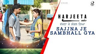 Video Sajna Je Sambhall Gaya ( Full Song ) Prabh Gill | Ammy Virk | Harjeeta | Latest Songs 2018 MP3, 3GP, MP4, WEBM, AVI, FLV Maret 2019