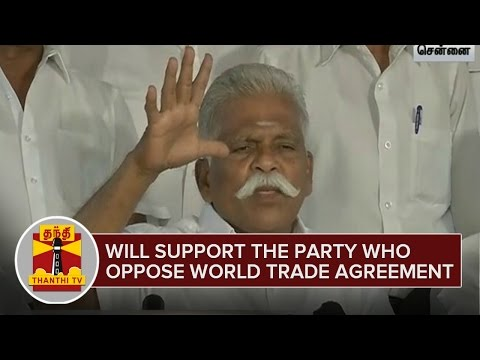 Will-Support-the-Party-Who-Oppose-World-Trade-Agreement-26-02-2016