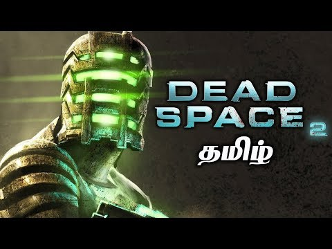 Dead Space 2 Live Tamil Gaming