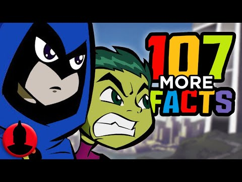 107 MORE Teen Titans Facts YOU Should Know! (107 Facts S7 E18) | Channel Frederator