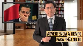Advertencia a tiempo para Peña Nieto