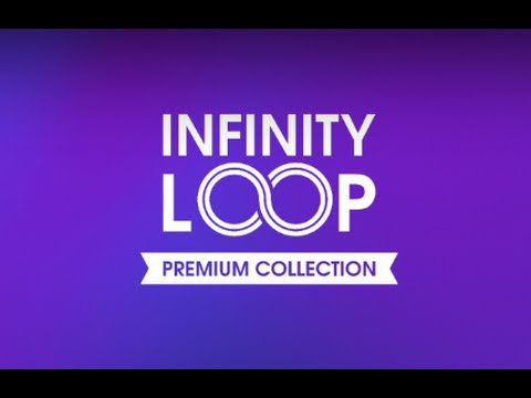 Infinity Loop Premium - Video
