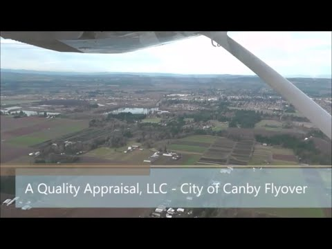 City of Canby Fly Over – A Quality Appraisal – 503.781.5646