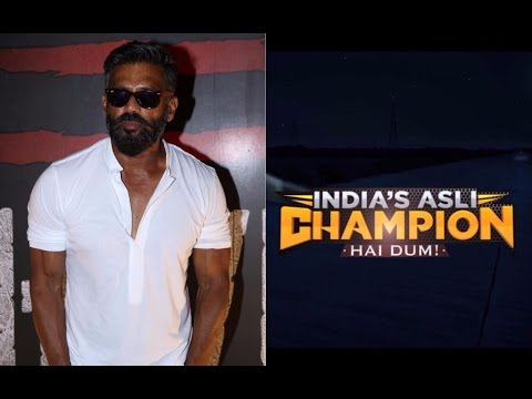 Suniel Shetty Talking About India's Asli Champion