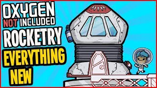 Rockets, Space Cadets, Astronauts, Gassy Moo Critter! Oxygen Not Included Rocketry Upgrade
