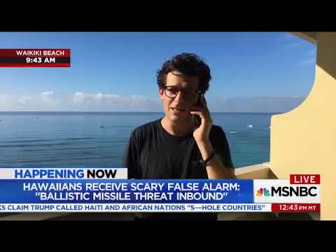 reports from Hawaii after false missile alarm It's less than 10 minutes between the time that alert